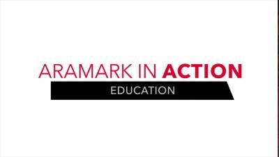 ARAMARK IN ACTION- Education Q2